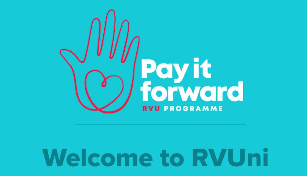 Pay it forward. RVUni