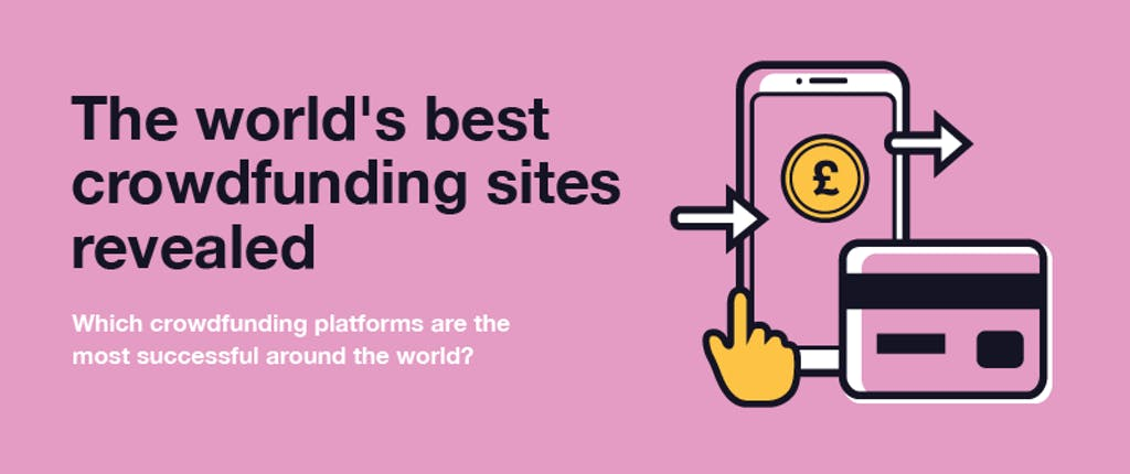 The world's best crowdfunding sites revealed