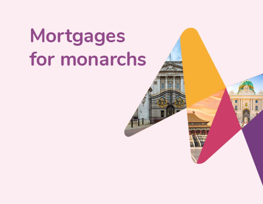 Header of mortgages for monarchs