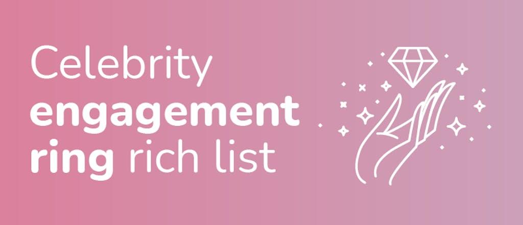 Celebrity engagement ring rich list