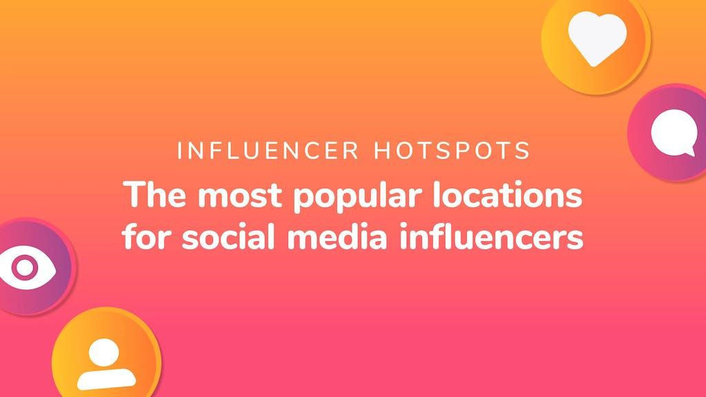Influencer hotspots header