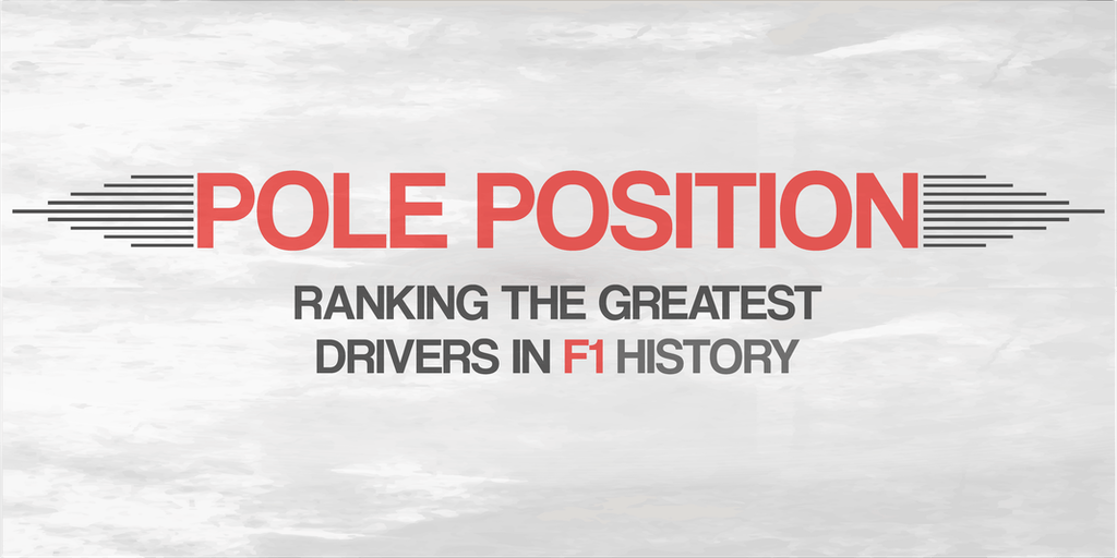 Graphic reading Pole Position, ranking the greatest drivers in F1 history