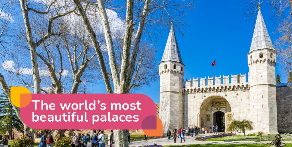 The world's most beautiful palaces