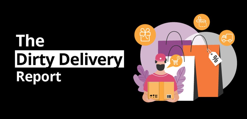The Dirty Delivery Report