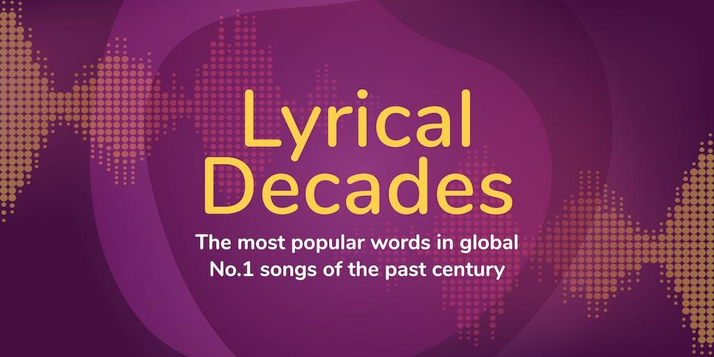Lyrical decades header