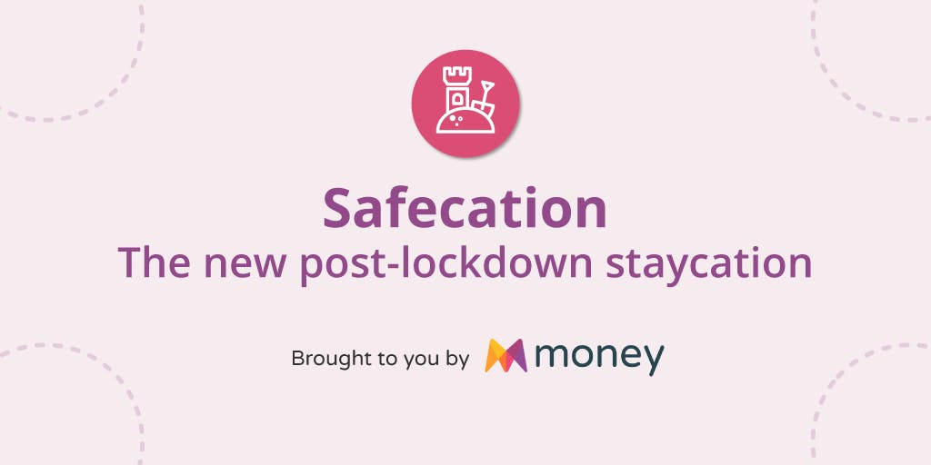 A graphic showing a sandcastle in a pink circle. Underneath the title reads: Safecation. The new post-lockdown staycation. Brought to your by money.
