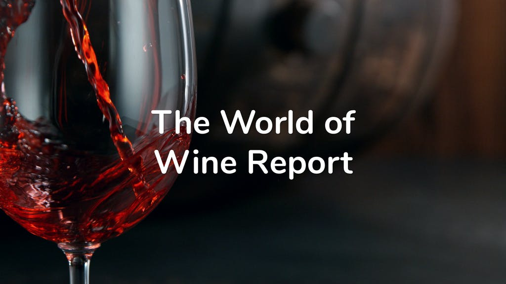 The World of Wine Report